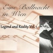 Eine Ballnacht In Wien - Legend And Reality Vol. 1 Songs
