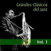 Grandes Clásicos Del Jazz, Vol. 1 Songs