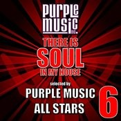 There Is Soul In My House - Purple Music All-Stars 6 Songs