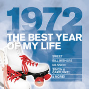 The Best Year Of My Life: 1972 Songs