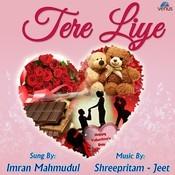 Tere Liye Songs