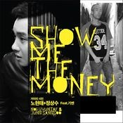Show Me the Money (feat. KissN) Songs