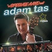 'n Spesiale Aand Met Adam Tas Songs
