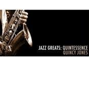 Jazz Greats: Quintessence Songs