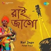 Rai Jago Amar Pal (folk Songs) Songs