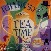 Tchaikovsky at Tea Time Songs