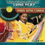 Rescatando Los Éxitos Originales Del Long Play - Porros, Gaitas Y Cumbias Songs