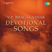 V P Bhagavathar (devotional) Songs