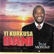 Yi Kurkusa Dani Songs