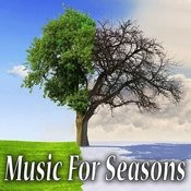 Music For Seasons Songs