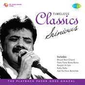 Timeless Classics Ghazals Songs