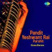 Yeshwant Rai Purohit - Kir Malkauns Songs