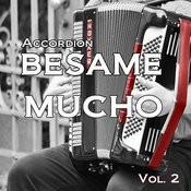 Accordion Besame Mucho, Vol. 2 Songs