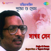 Puja O Prem - Tagore Songs By Sagar Sen Vol 2 Songs