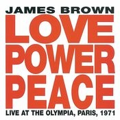Love Power Peace -  Live At The Olympia, Paris 1971 Songs