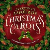 Everyone's Favourite Xmas Carols - The Perfect Christmas Playlist Songs