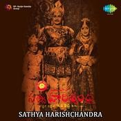 Sathya Harishchandra Songs