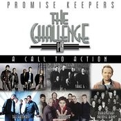 Promise Keepers: The Challenge - A Call To Action Songs