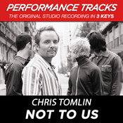 Not To Us (Performance Tracks) - EP Songs