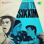 Road To Sikkim Songs