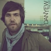 Danyew: The EP Songs