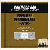 When God Ran (Premiere Performance Plus Track) Songs