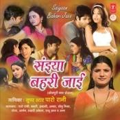 Saiyan Bahri Jaai Songs