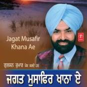 Jagat Musafir Khana Ae Songs