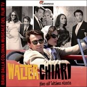 O.S.T. Walter Chiari (Fino all'ultimo respiro) Songs