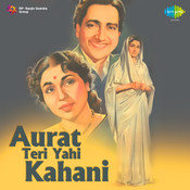 Aurat Teri Kahani Songs