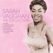 Sarah Vaughan The Collection Songs