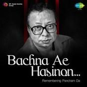 Bachna Ae Hasinon-Remembering Pancham Da Songs