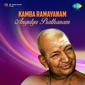 Kamba Ramayanam Angulya Prathanam Songs