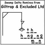 The Hanging Man - Swamp Delta Remixes Songs