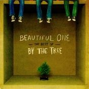 Beautiful One: The Best Of By The Tree Songs