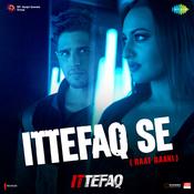 Ittefaq Songs