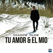 Tu Amor Y El Mio Songs