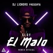 El Malo (Remix Oficial) Songs