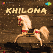 Khilona Songs