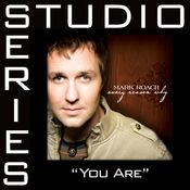 You Are [Studio Series Performance Track] Songs