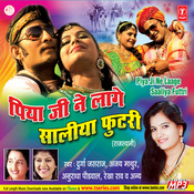 Piya Ji Ne Lage Saaliya Futtri Songs