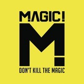 Don't Kill the Magic Song