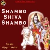 Shambo Shiva Shambo Songs