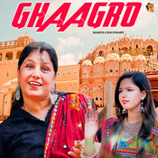 Ghaagro Songs