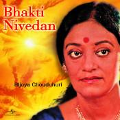 Bhakti Nivedan Songs