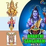 Bhakthi Sangamam (Vol 2) Songs