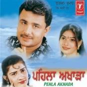 Pehla Akhada Songs