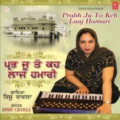 Prabh Ju To Keh Laaj Hamari Songs