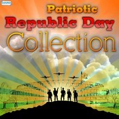Patriotic Republic Day Collection Songs