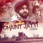 Ghaint Jatti MP3 Song Download- Ghaint Jatti Ghaint Jatti